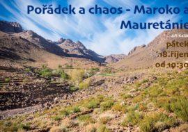 Přednáška 18.10. – Jiří Kalát: Pořádek achaos – Maroko aMauretánie